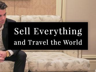 Sell Everything and Travel The World Travel Tips